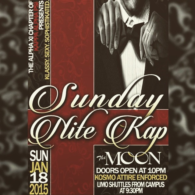 ♦♦️️♦️The ΑΞ chapter of ΚΑΨ♦️♦️♦️ Presents to you Sunday Nite Kap ?10pm- 2am/The Moon ?Kosmo attire: Dress Code Enforced?