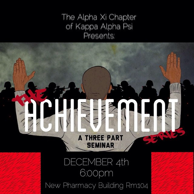 ♦Conflict Resolution ♦Leadership Training ♦How To Become Succesful  Achievement Is A Lifestlye!!! Come Out THIS Thursday (Dec. 4th) In Room 104 of the New Pharmacy Building To Learn what it takes to Achieve!! #TrainingForLeadership
